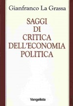 Saggi di critica dell'economia politica